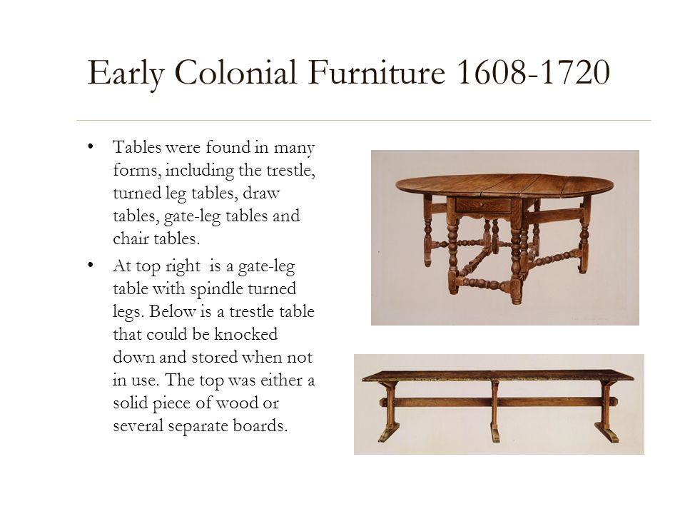 Early Colonial Furniture 1608-1720