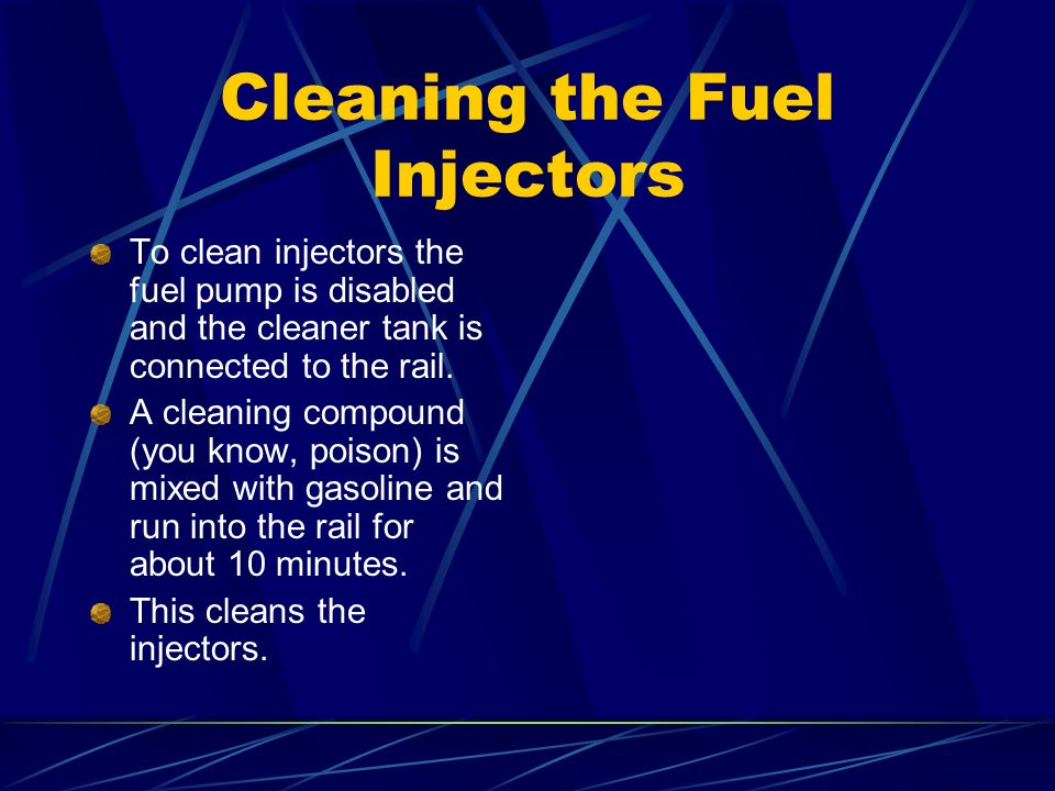 Cleaning the Fuel Injectors