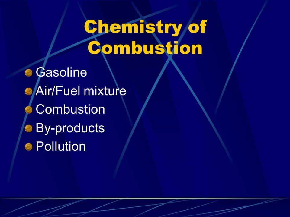 Chemistry of Combustion