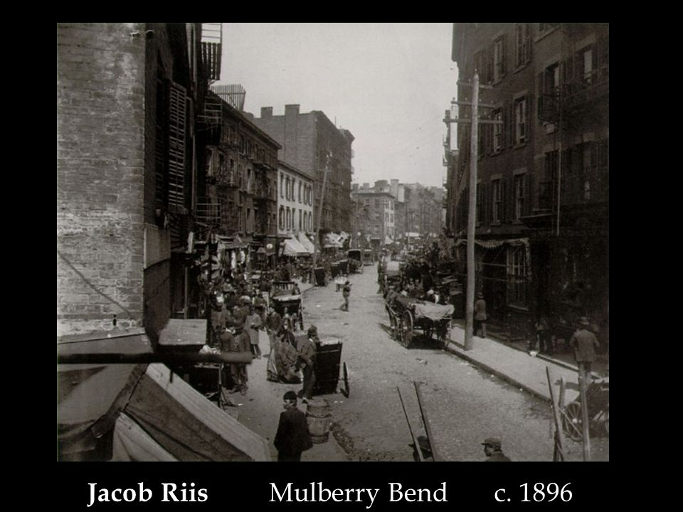 Jacob Riis Mulberry Bend c. 1896