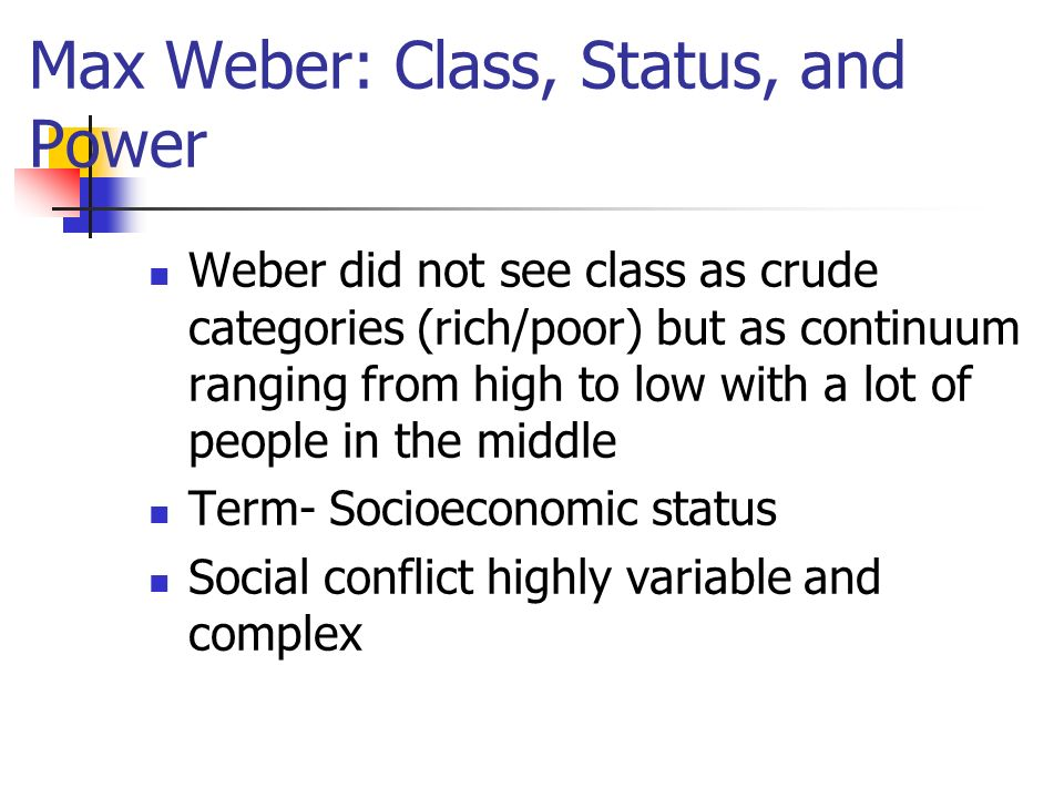 max weber and social class