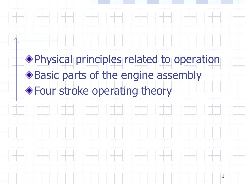 Physical principles related to operation