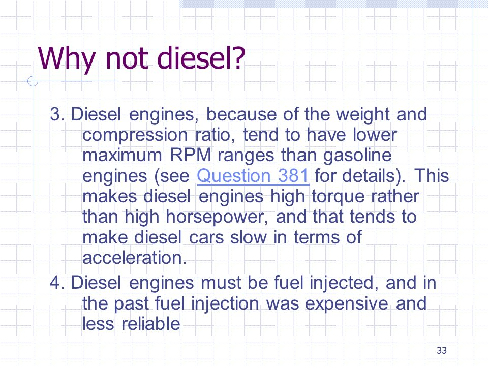 Why not diesel