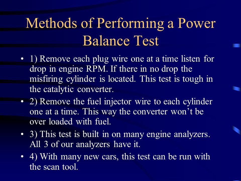 Methods of Performing a Power Balance Test