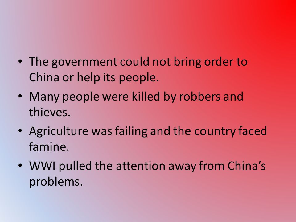 The government could not bring order to China or help its people.