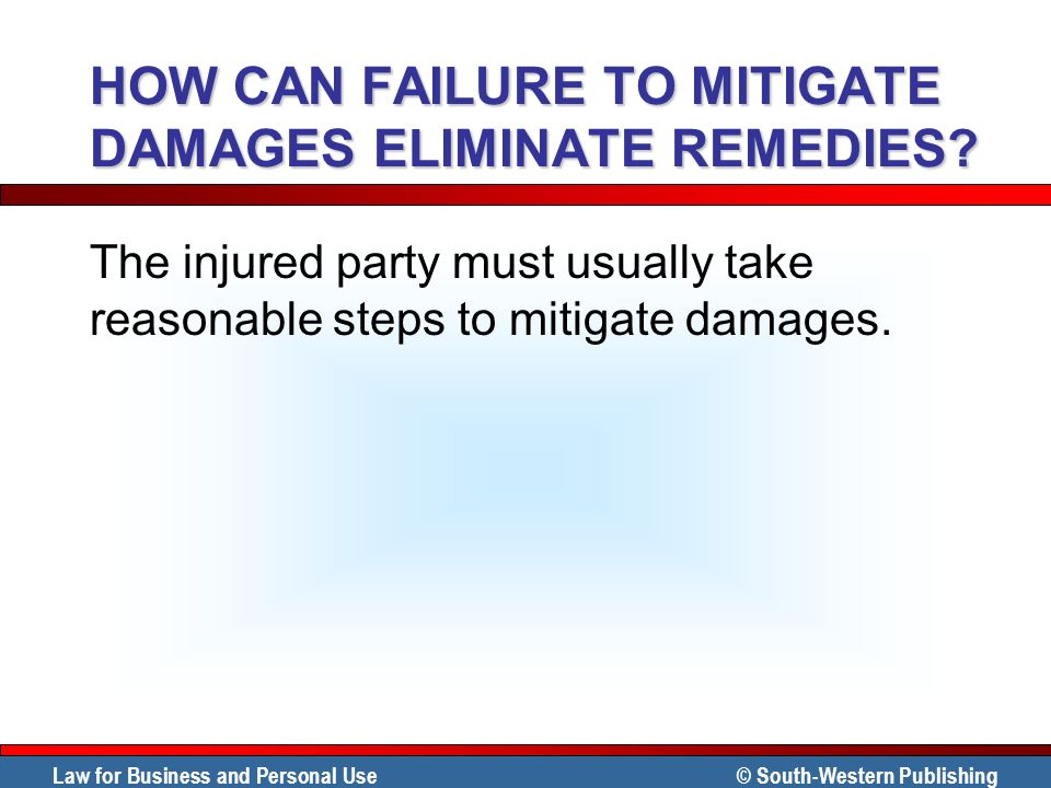 HOW CAN FAILURE TO MITIGATE DAMAGES ELIMINATE REMEDIES