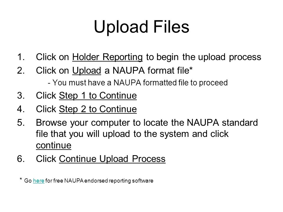 Upload Files Click on Holder Reporting to begin the upload process