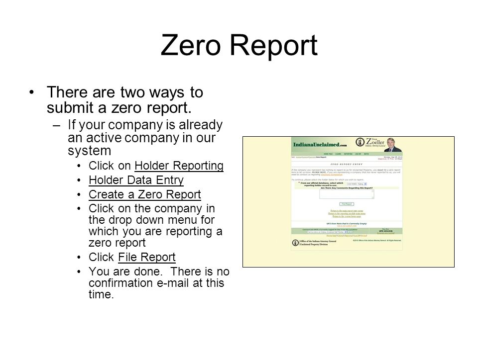Zero Report There are two ways to submit a zero report.