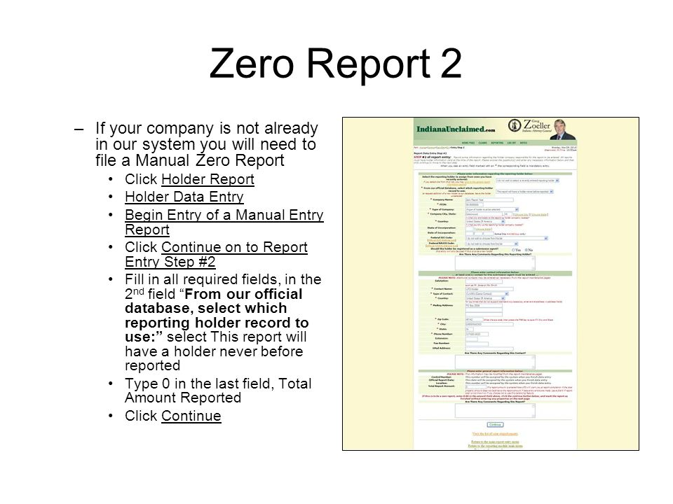 Zero Report 2 If your company is not already in our system you will need to file a Manual Zero Report.