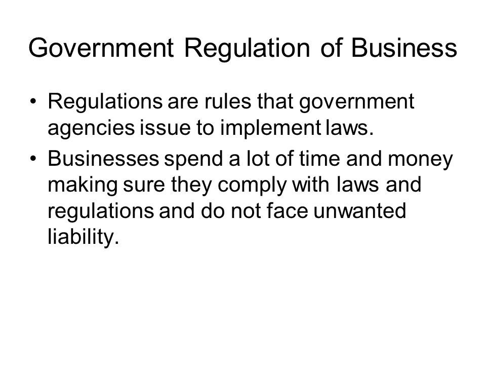 Government Regulation of Business