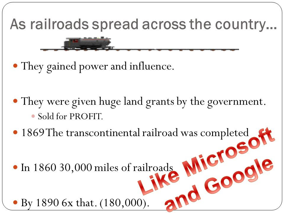 As railroads spread across the country…