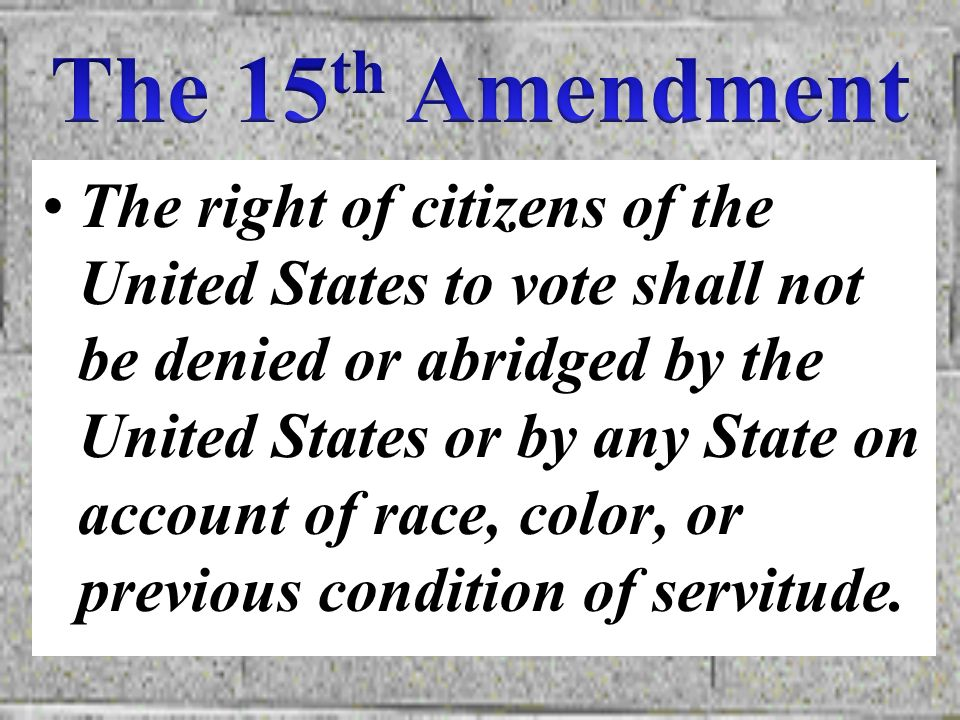 The 15th Amendment