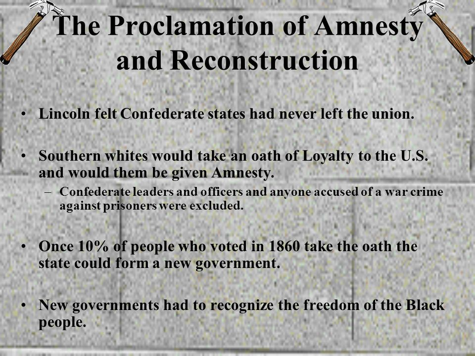 The Proclamation of Amnesty and Reconstruction