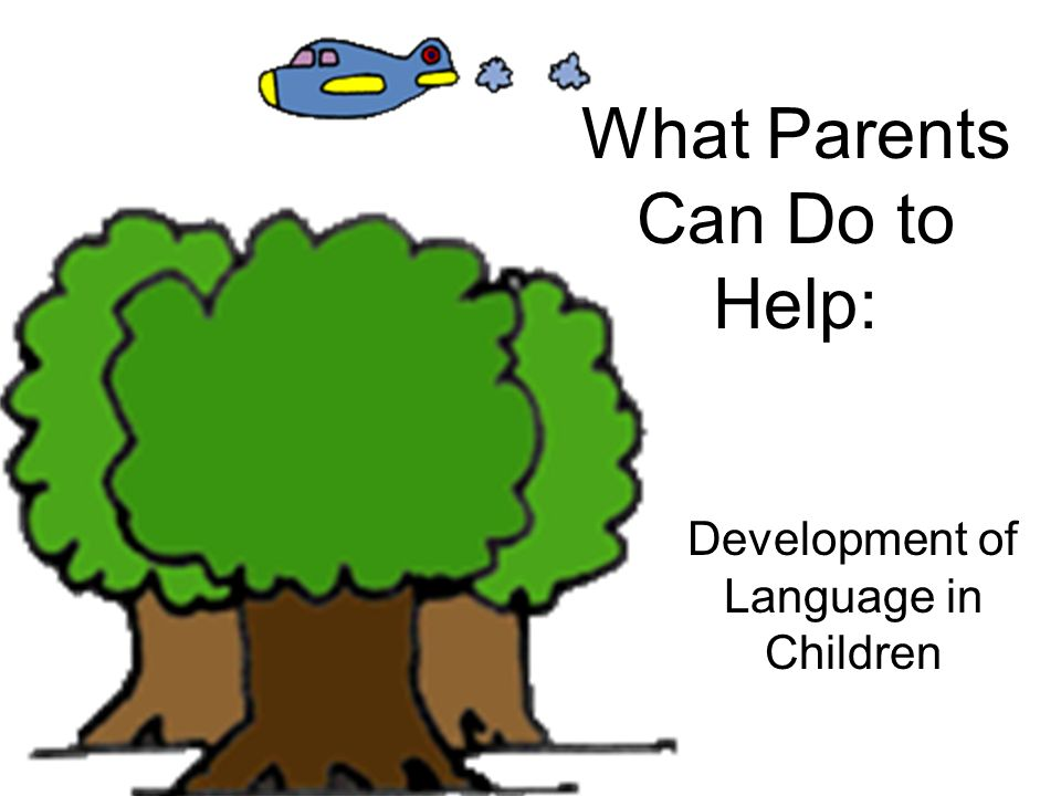 What Parents Can Do to Help: