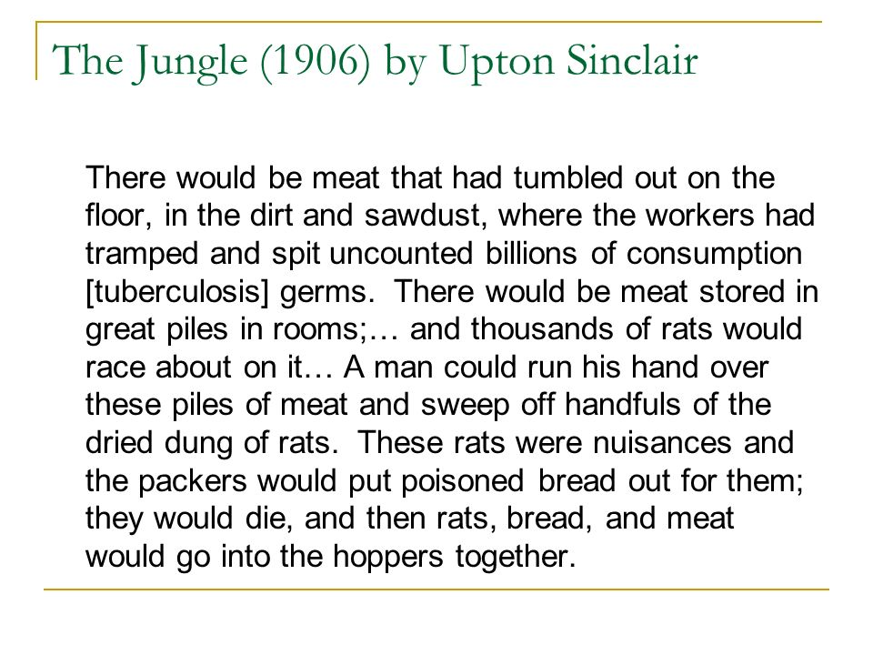 The Jungle (1906) by Upton Sinclair