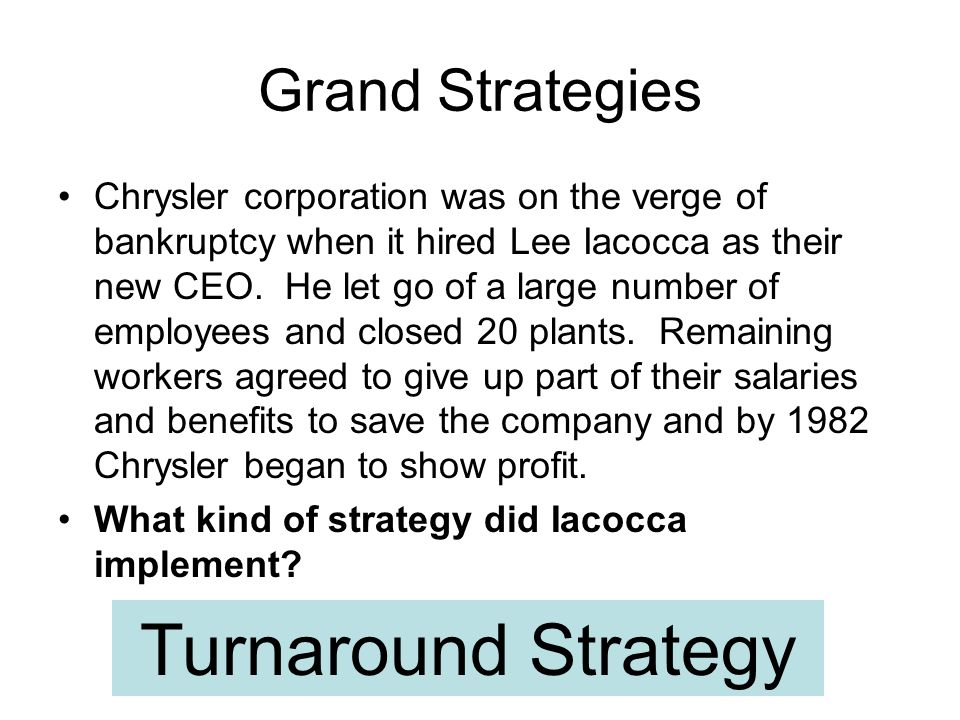 Turnaround Strategy Grand Strategies