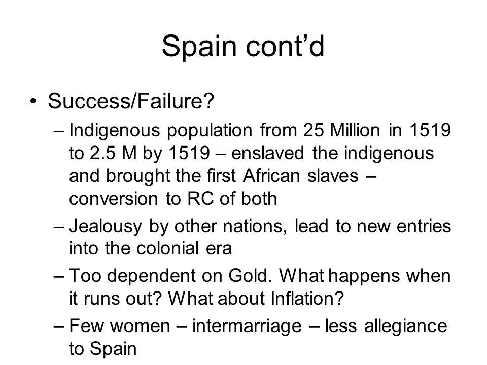 Spain cont'd Success/Failure