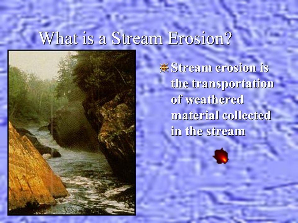What is a Stream Erosion