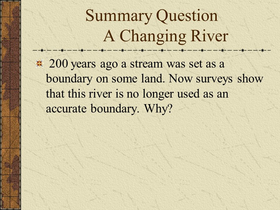 Summary Question A Changing River