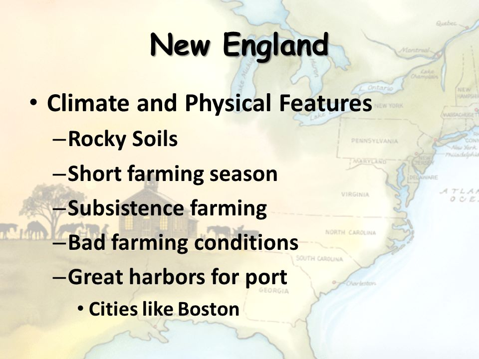 New England Climate and Physical Features Rocky Soils