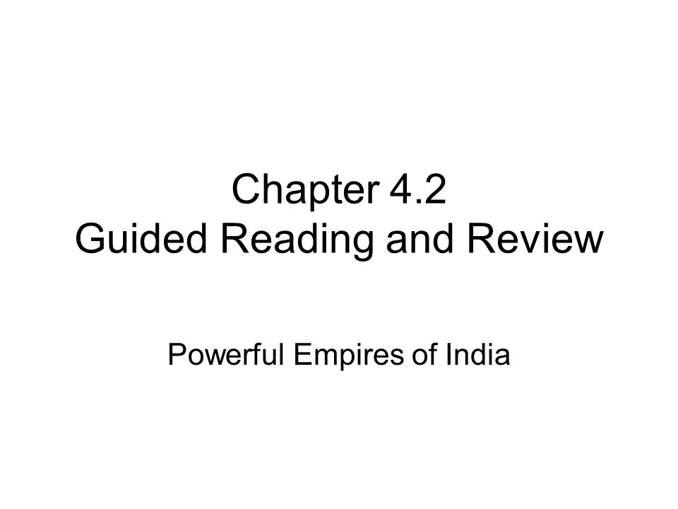 Chapter 4.2 Guided Reading and Review