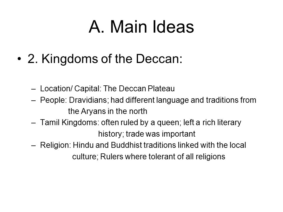 A. Main Ideas 2. Kingdoms of the Deccan: