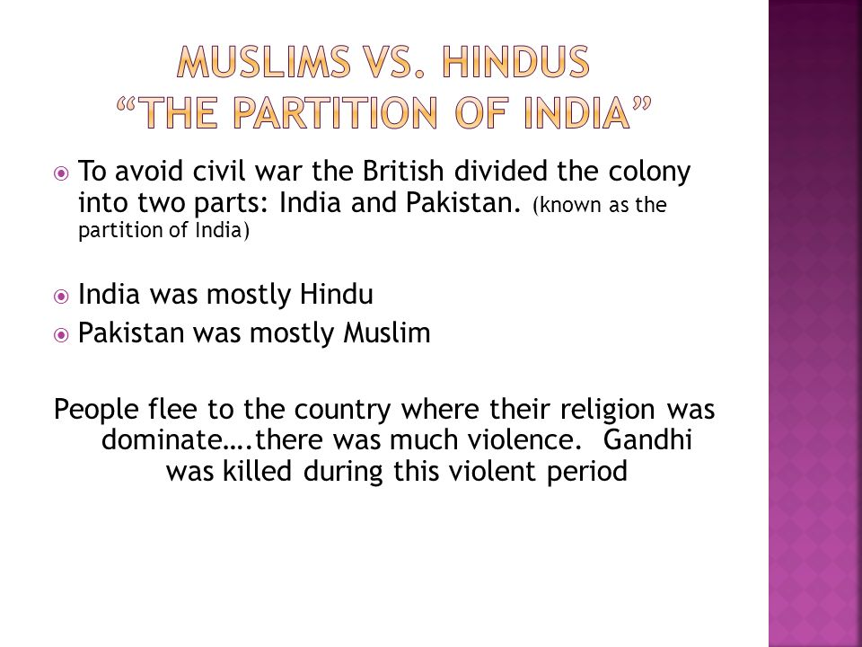 Muslims vs. Hindus The Partition of India