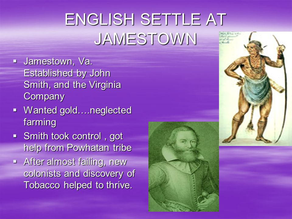 ENGLISH SETTLE AT JAMESTOWN
