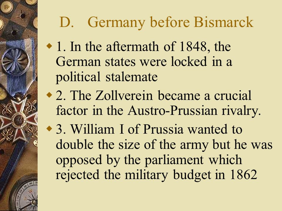D. Germany before Bismarck