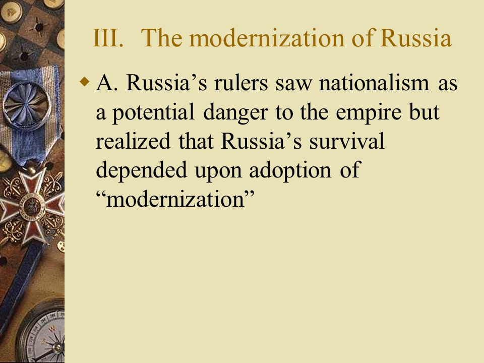 III. The modernization of Russia