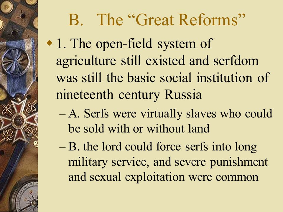 B. The Great Reforms