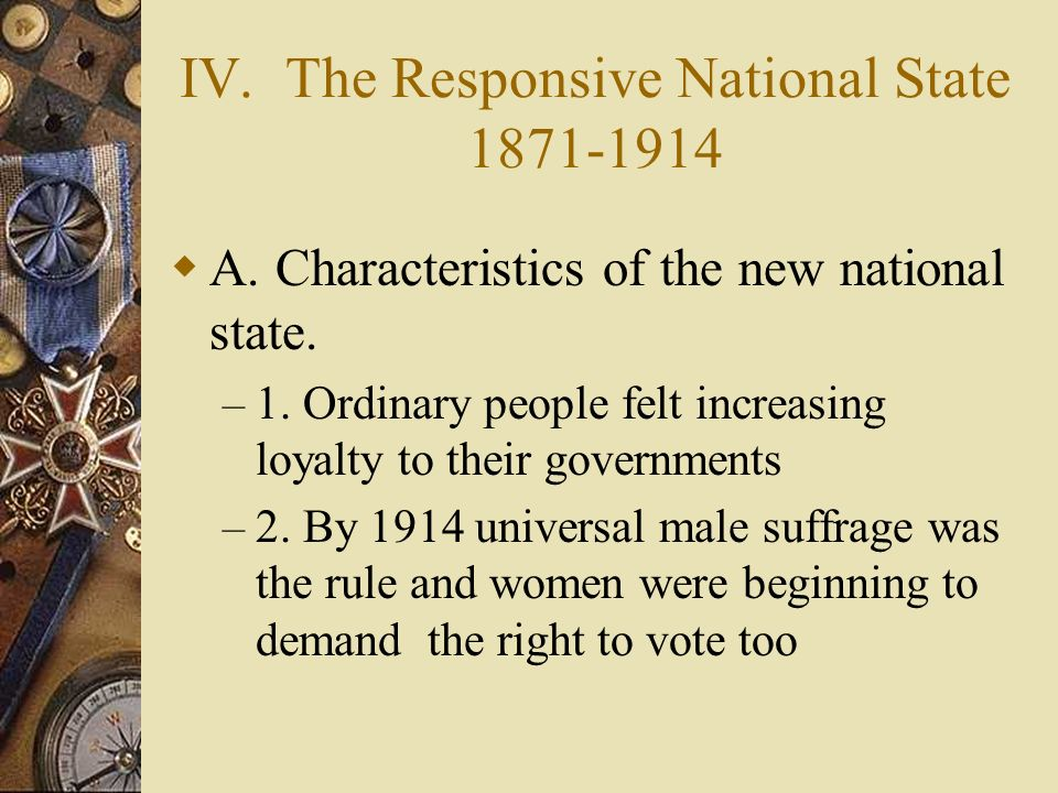 IV. The Responsive National State 1871-1914