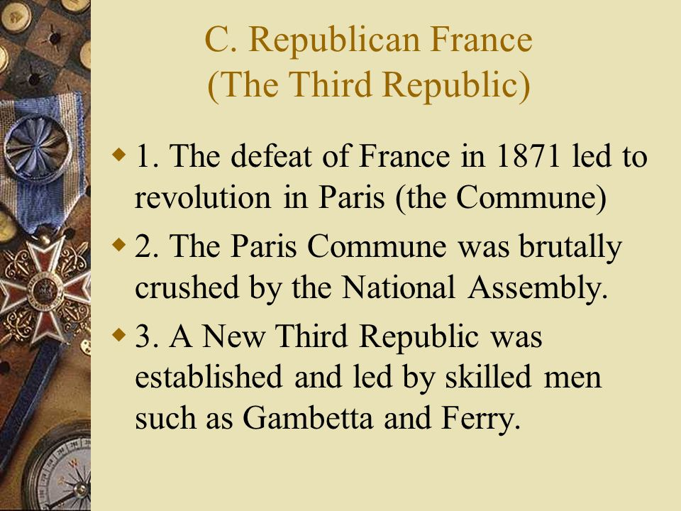 C. Republican France (The Third Republic)
