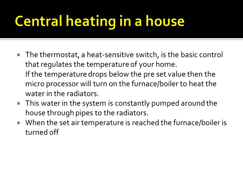 Central heating in a house