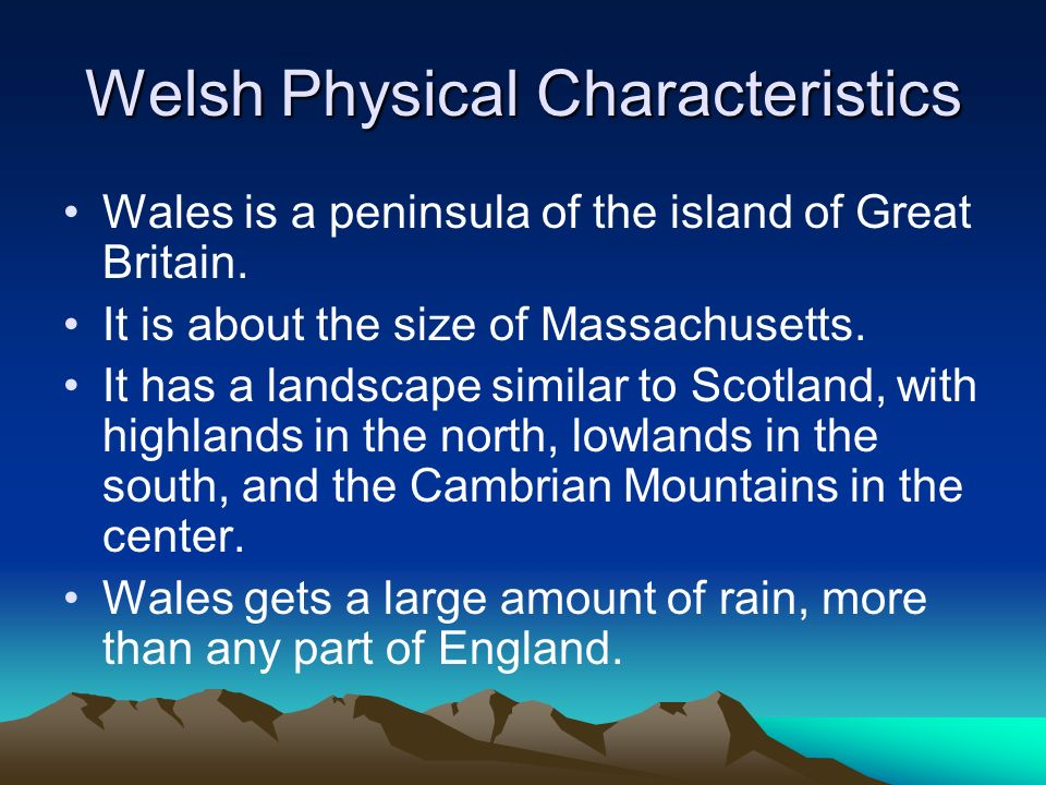 Welsh Physical Characteristics