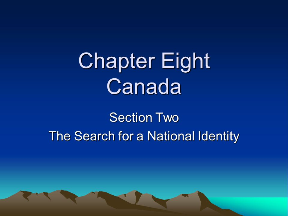 Section Two The Search for a National Identity