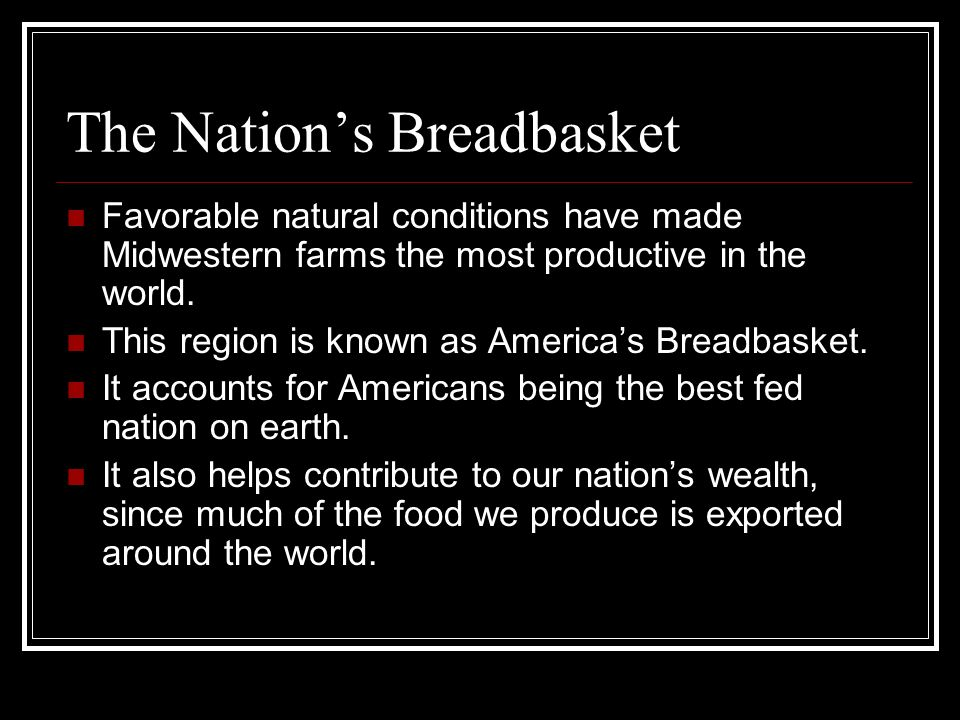 The Nation's Breadbasket