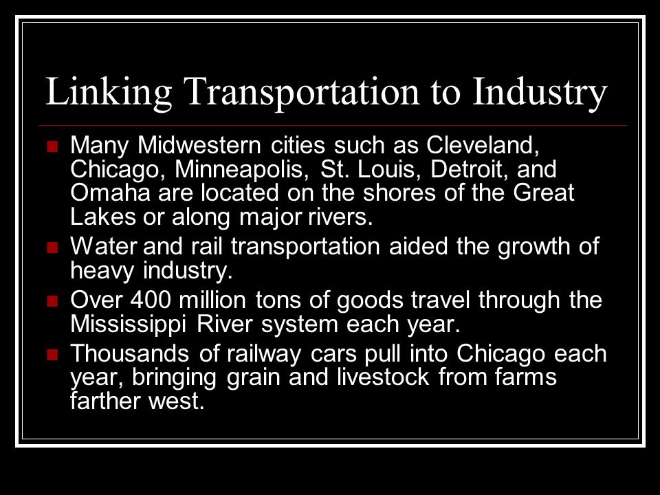 Linking Transportation to Industry