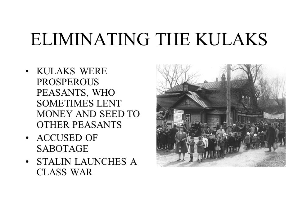 ELIMINATING THE KULAKS