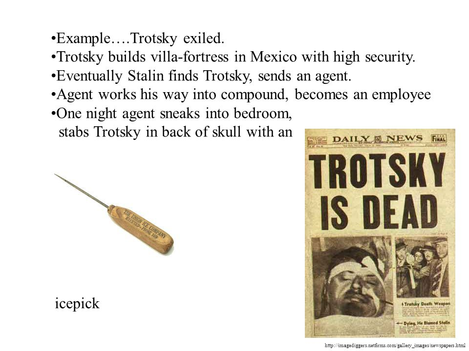 Example….Trotsky exiled.