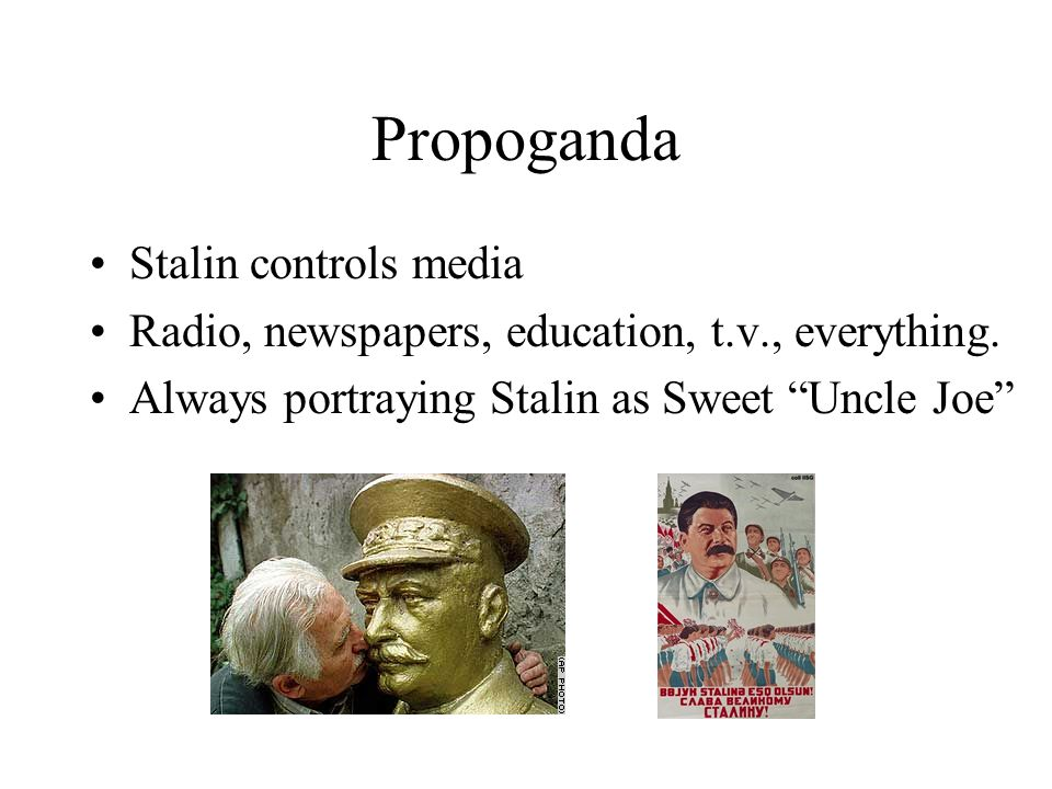 Propoganda Stalin controls media