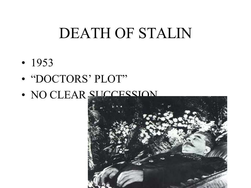 DEATH OF STALIN 1953 DOCTORS' PLOT NO CLEAR SUCCESSION