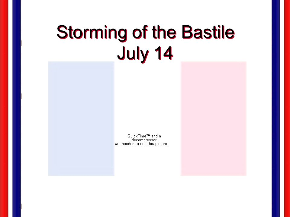 Storming of the Bastile July 14
