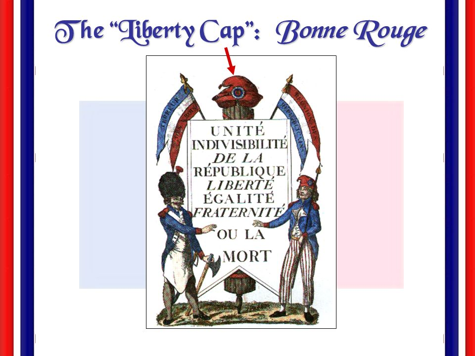 The Liberty Cap : Bonne Rouge
