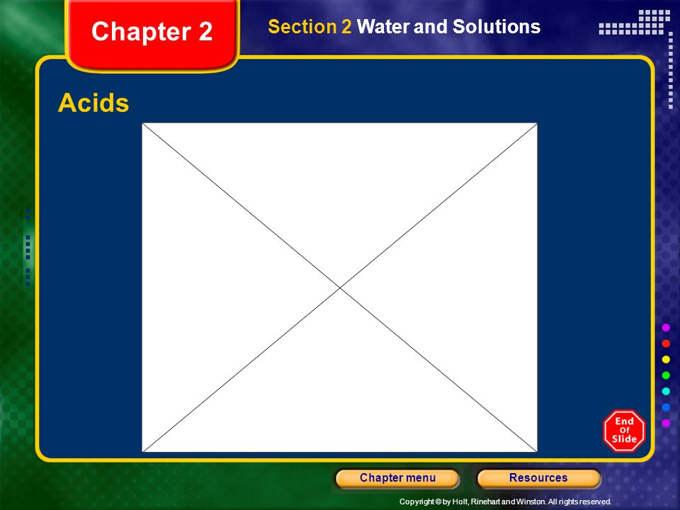 Chapter 2 Section 2 Water and Solutions Acids