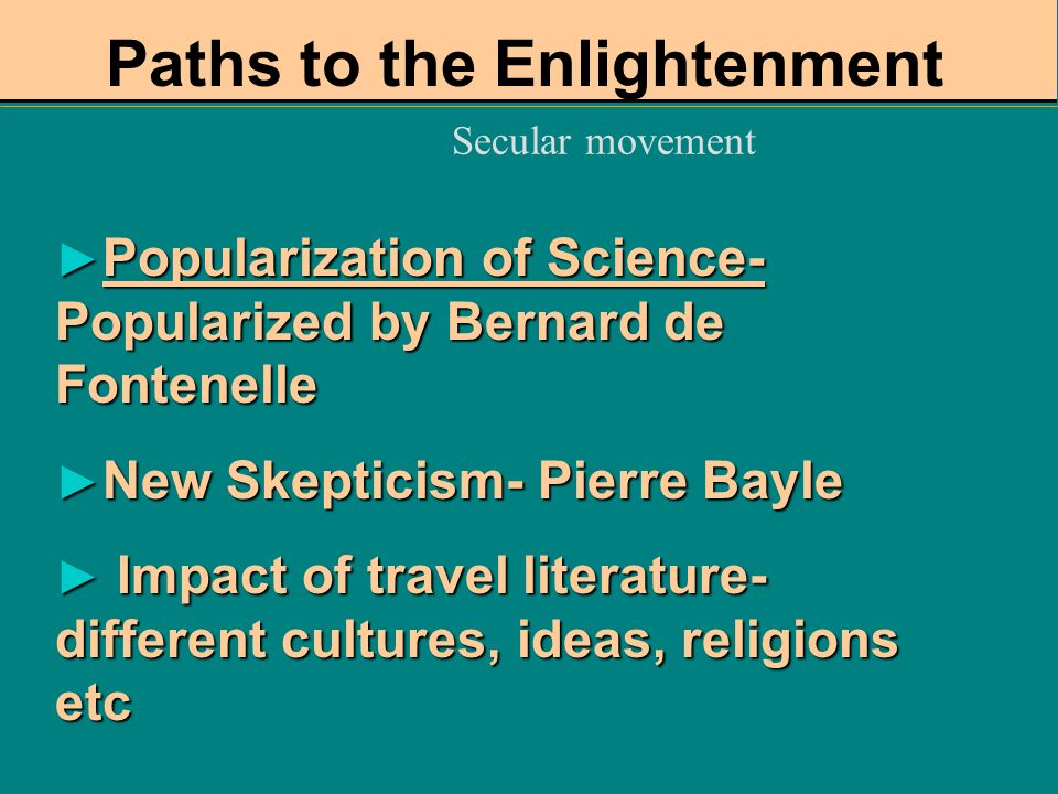 Paths to the Enlightenment