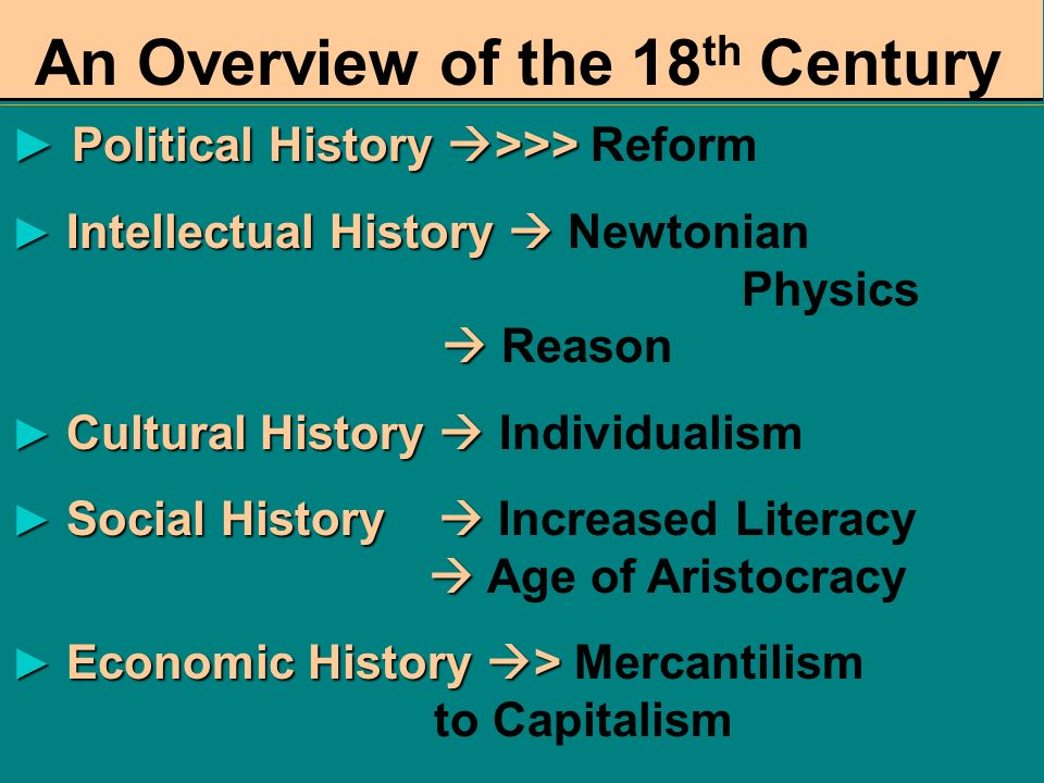 An Overview of the 18th Century