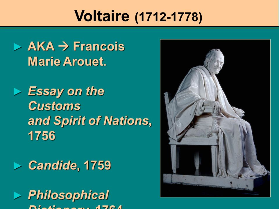 Voltaire (1712-1778) AKA  Francois Marie Arouet.