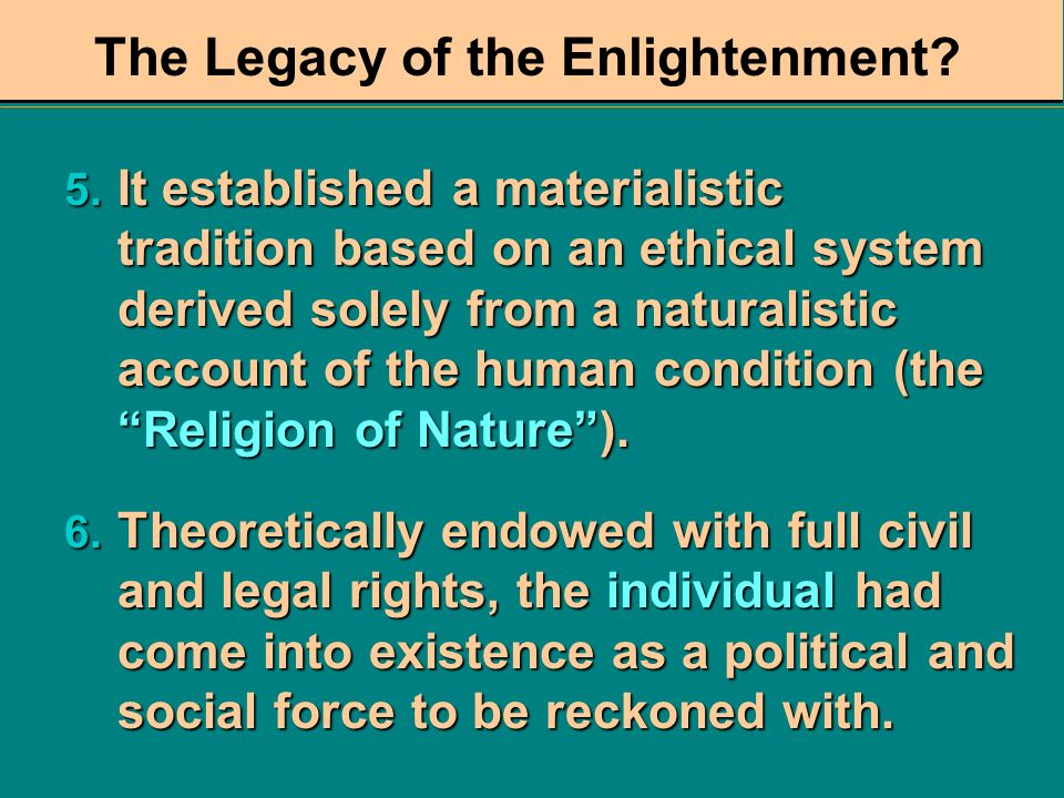 The Legacy of the Enlightenment