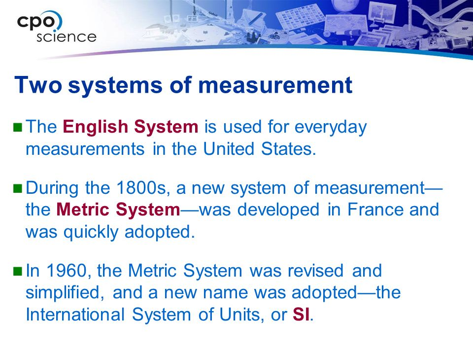 Two systems of measurement